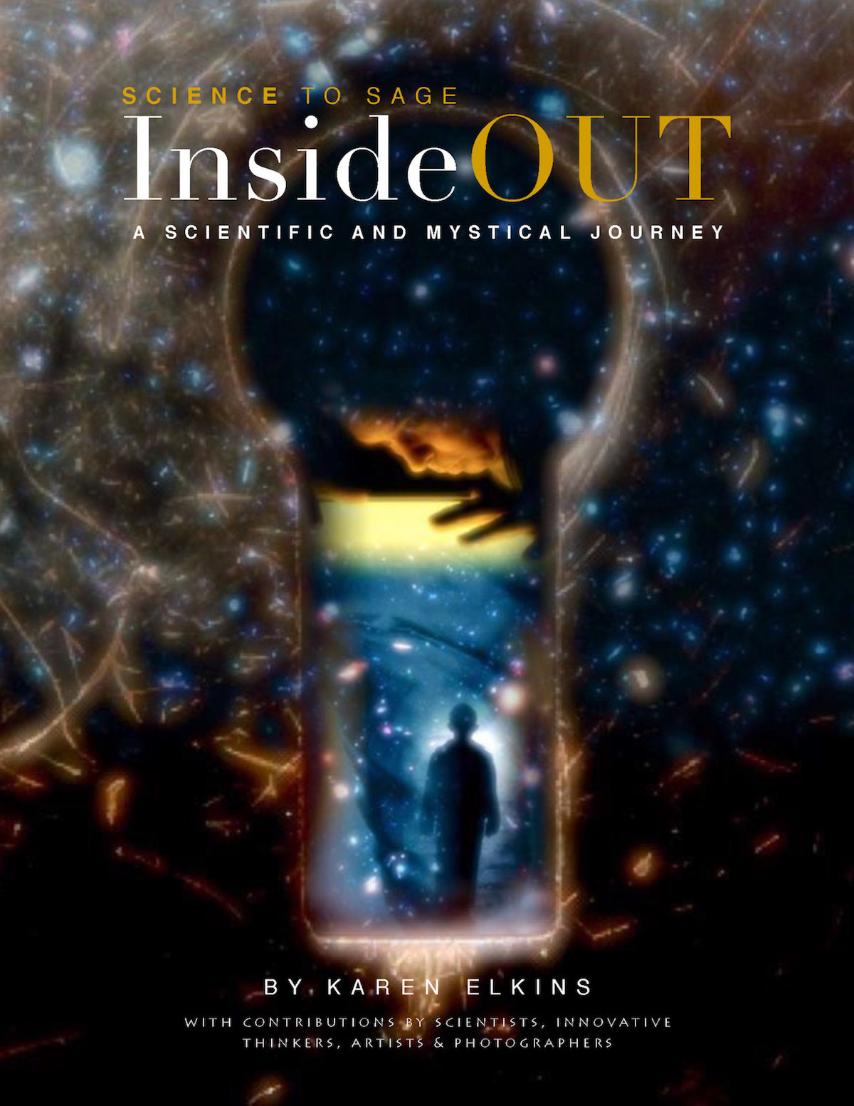 'InsideOUT: A Scientific and Mystical Journey'