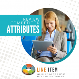 Line Item Feature: Review Competitor Attributes